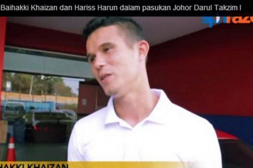 TARIK PERHATIAN RAMAI: Lebih 19,000 tontonan dicatatkan oleh video yang mengisahkan kehidupan pemain bola sepak Baihakki Khaizan (gambar) dan Hariss Harun yang bermain di seberang Tambak.