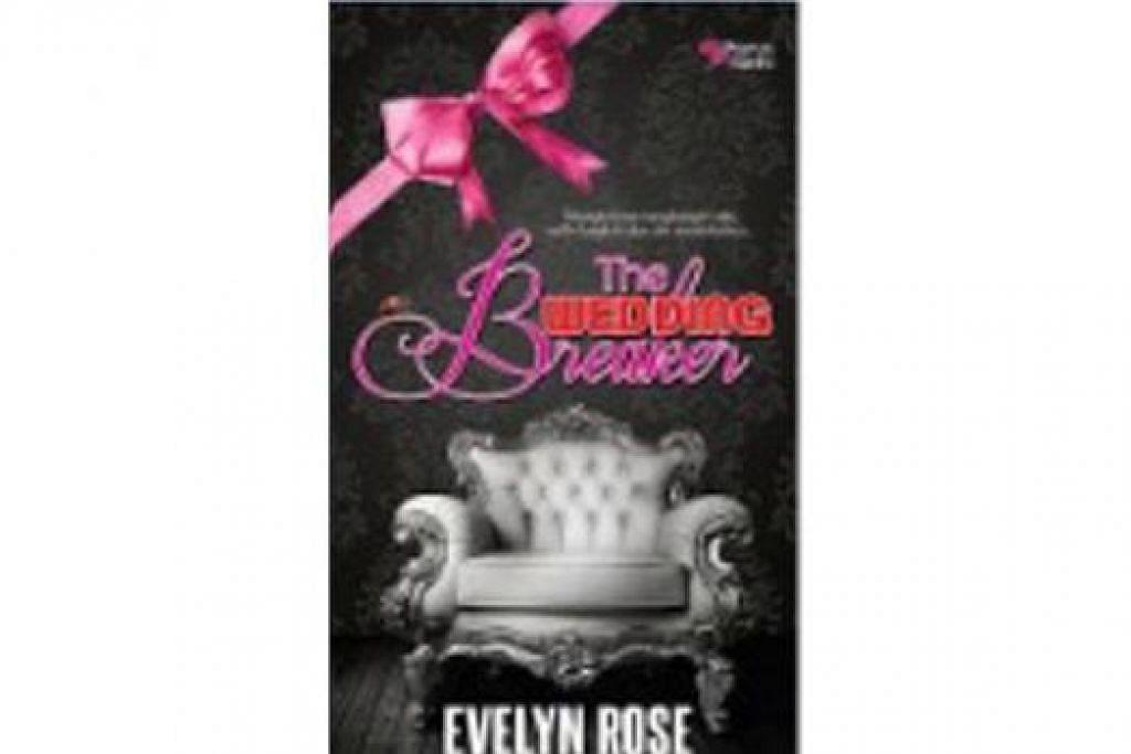 'MELETUP': Inilah karya Wan Iman Wan Mohd Noor, atau nama penanya Evelyn Rose. Bukunya, 'The Wedding Breaker' mendapat sambutan panas, terutama selepas dijadikan siri drama televisyen, 'Ariana Rose' terbitan TV3. - FOTO TV3 DAN KARYA SENI.