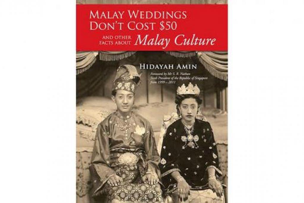 BUKU INGGERIS: Karya Hidayah Amin, 'Malay Weddings Don't Cost $50 And Other Facts About Malay Culture' boleh dikatakan lengkap meskipun secara ringkas mengungkap aspek-aspek resam Melayu. - Foto-foto HELANG BOOKS