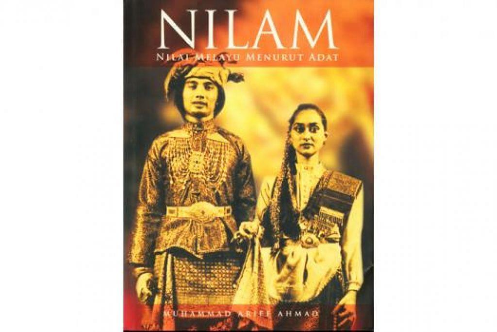 NILAM: Karya besar Pendeta Dr Haji Muhammad Ariff Ahmad, 'Nilam - Nilai Melayu Menurut Adat' (2007), telah dijulang sebagai adikarya, tetapi perlukan terjemahan. - Foto MAJLIS PUSAT