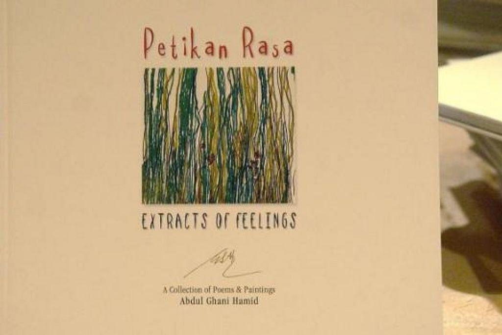 BUKU DWIBAHASA: Buku puisi dan lukisan Almarhum A. Ghani Hamid dalam bahasa Melayu dan Inggeris berjudul 'Petikan Rasa' atau 'Extracts of Feelings'. – Foto-foto fail