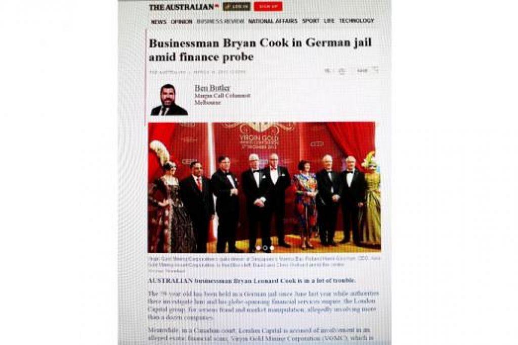 PELABURAN SEMAKIN BERMASALAH: Keratan laporan daripada laman The Australian Mac lalu (atas) mengenai peniaga Bryan Leonard Cook, pengerusi London Capital, yang kini meringkuk di penjara di Jerman sementara menanti perbicaraan kes menipu dan memanipulasi pasaran.