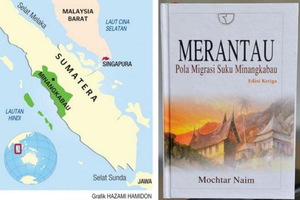 ADAT MINANG: (Kanan) Inilah kulit buku 'Merantau', tesis kedoktoran Dr Mochtar Naim di Universiti Singapura (kini NUS). (Kiri) Peta daerah Minangkabau yang seluas 60 kali Singapura. - Foto TUKIMAN WARJI