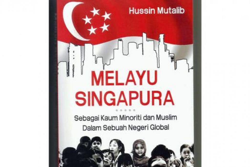 ALIH BAHASA: Dr Hussin sendiri menterjemahkan buku yang beliau hasilkan tiga tahun lalu, 'Singapore Malays: Being Ethnic Minority and Muslim in a Global City-State', daripada bahasa Inggeris kepada bahasa Melayu (gambar). - Foto fail