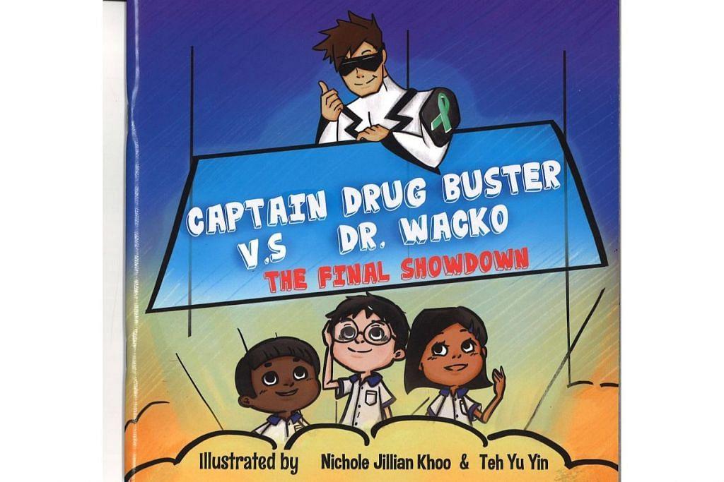MENARIK UNTUK KANAK-KANAK: Buku bergambar 'Captain Drug Buster vs Dr Wacko The Final Showdown' setebal 34 halaman yang diusahakan Biro Narkotik Pusat (CNB) untuk menanam kesedaran awal mengenai bahaya dadah di kalangan kanak-kanak. – Foto CNB